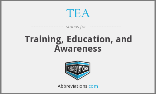 TEA - Training, Education, and Awareness