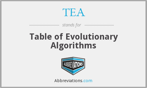 TEA - Table of Evolutionary Algorithms