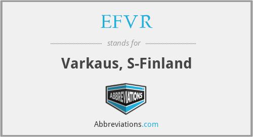 EFVR - Varkaus, S-Finland