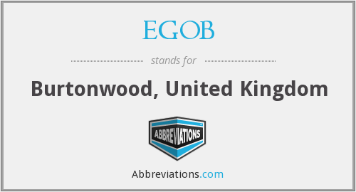 EGOB - Burtonwood, United Kingdom