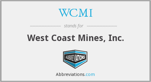 WCMI - West Coast Mines, Inc.