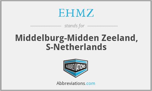 EHMZ - Middelburg-Midden Zeeland, S-Netherlands