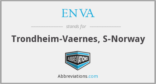 What does ENVA stand for?