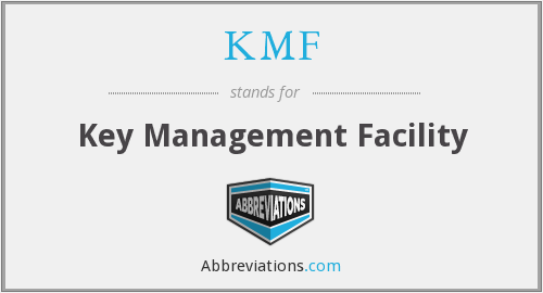 KMF - Key Management Facility