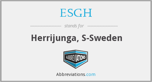 What does ESGH stand for?