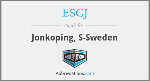 ESGJ - Jonkoping, S-Sweden