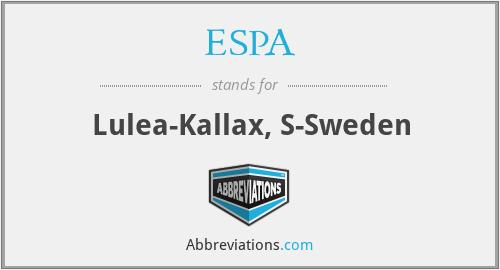 ESPA - Lulea-Kallax, S-Sweden