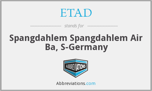 What does ETAD stand for?