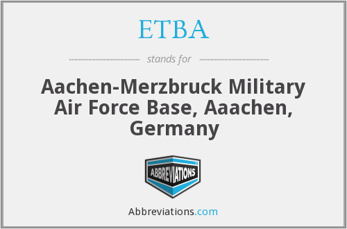 ETBA - Aachen-Merzbruck Military Air, S-Germany