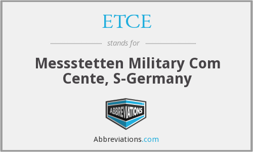 ETCE - Messstetten Military Com Cente, S-Germany