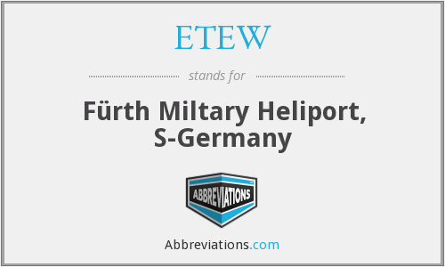ETEW - F√Örth Miltary Heliport, S-Germany