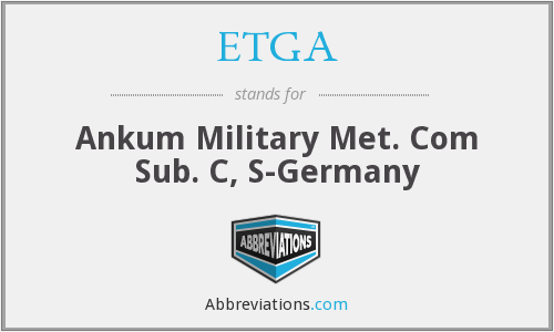 ETGA - Ankum Military Met. Com Sub. C, S-Germany