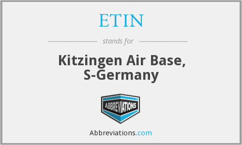 ETIN - Kitzingen Air Base, S-Germany