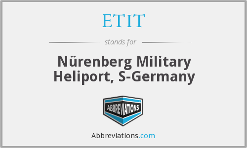 ETIT - N√Örenberg Military Heliport, S-Germany