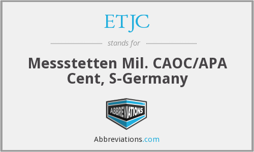 ETJC - Messstetten Mil. CAOC/APA Cent, S-Germany