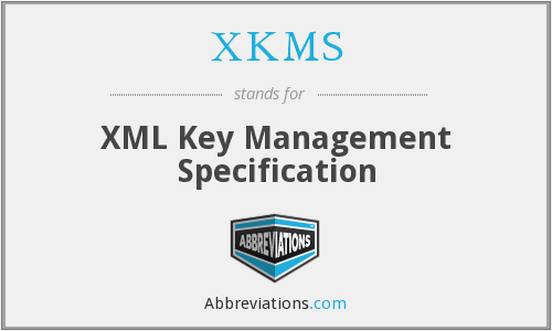 What does XKMS stand for?