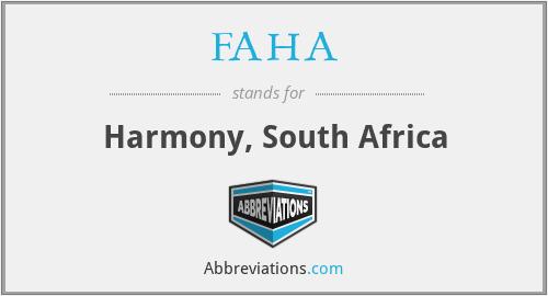 FAHA - Harmony, South Africa