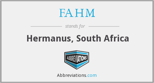 FAHM - Hermanus, South Africa