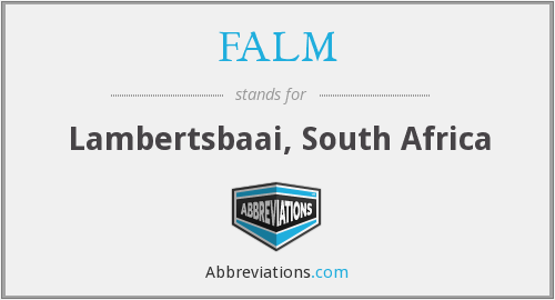 FALM - Lambertsbaai, South Africa