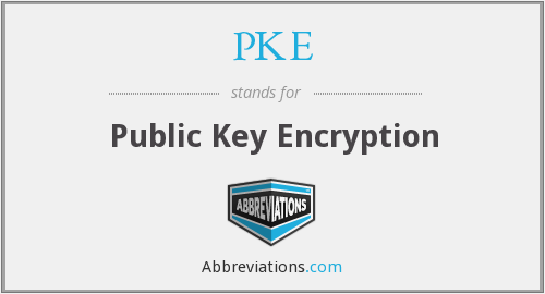 PKE - Public Key Encryption