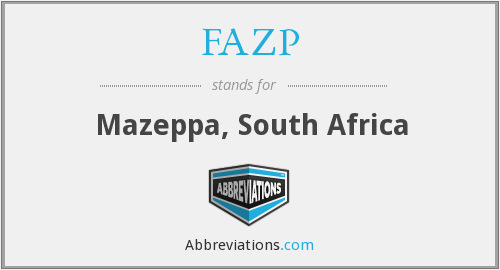FAZP - Mazeppa, South Africa