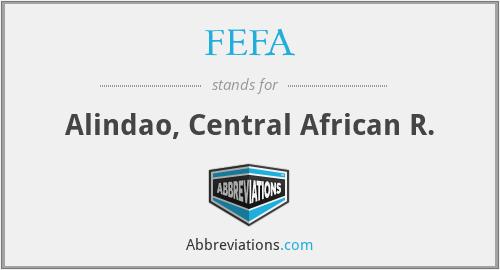 FEFA - Alindao, Central African R.