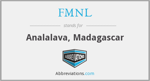 FMNL - Analalava, Madagascar