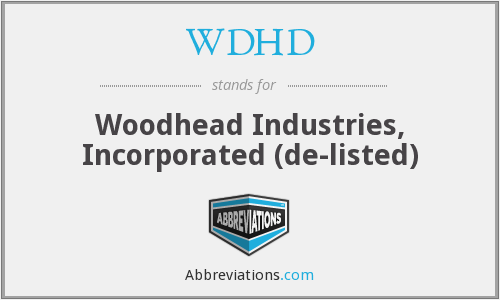 WDHD - Woodhead Industries, Inc.