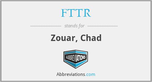 FTTR - Zouar, Chad
