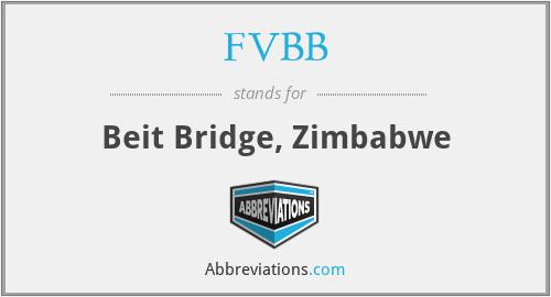FVBB - Beit Bridge, Zimbabwe