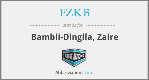 FZKB - Bambli-Dingila, Zaire