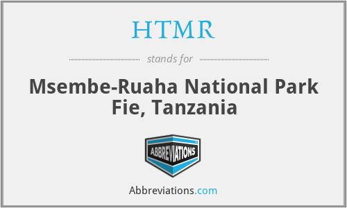 HTMR - Msembe-Ruaha National Park Fie, Tanzania