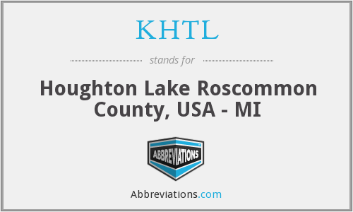 KHTL - Houghton Lake Roscommon County, USA - MI