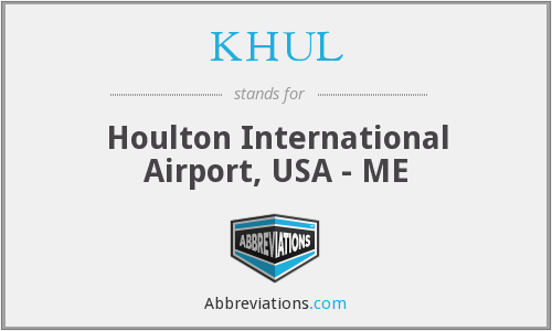 KHUL - Houlton International Airport, USA - ME
