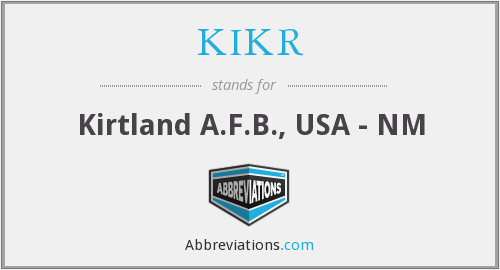 What does KIKR stand for?
