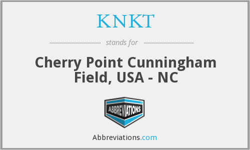 KNKT - Cherry Point Cunningham Field, USA - NC