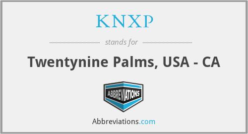 KNXP - Twentynine Palms, USA - CA