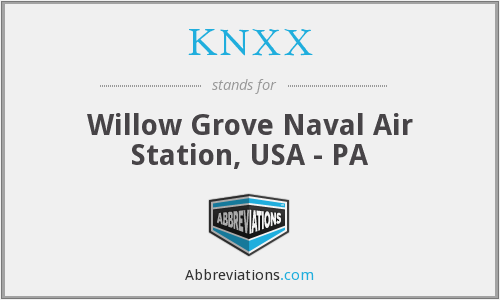 KNXX - Willow Grove Naval Air Station, USA - PA
