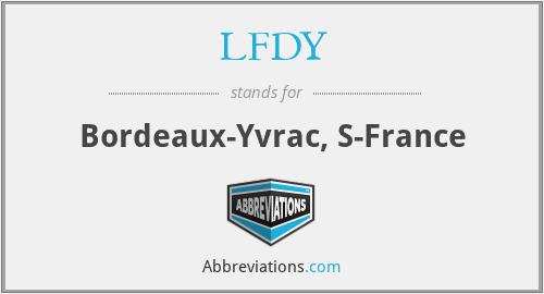 LFDY - Bordeaux-Yvrac, S-France