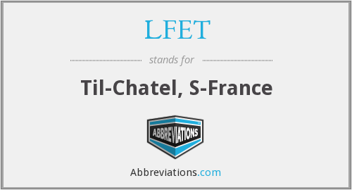 What does LFET stand for?