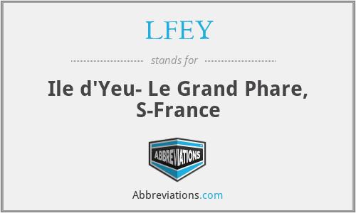 LFEY - Ile d'Yeu- Le Grand Phare, S-France