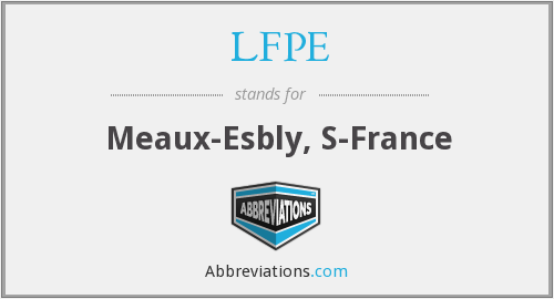 LFPE - Meaux-Esbly, S-France