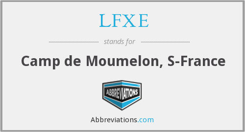 LFXE - Camp de Moumelon, S-France