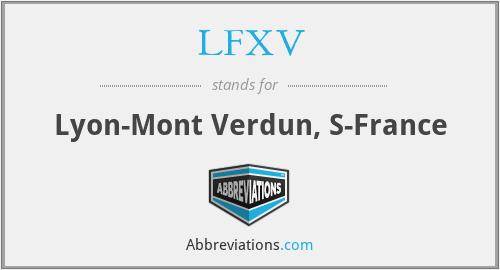 LFXV - Lyon-Mont Verdun, S-France