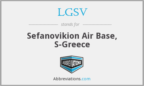 LGSV - Sefanovikion Air Base, S-Greece