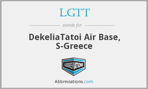 LGTT - DekeliaTatoi Air Base, S-Greece