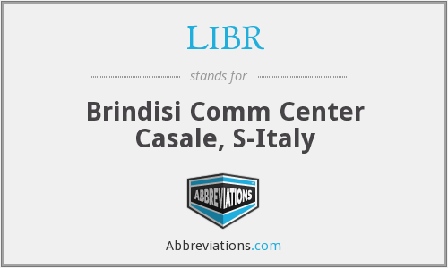 LIBR - Brindisi Comm Center Casale, S-Italy