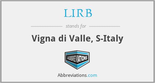 LIRB - Vigna di Valle, S-Italy