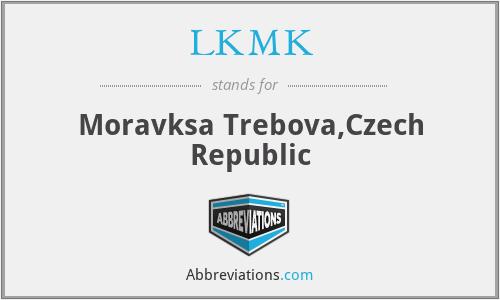 LKMK - Moravksa Trebova,Czech Republic