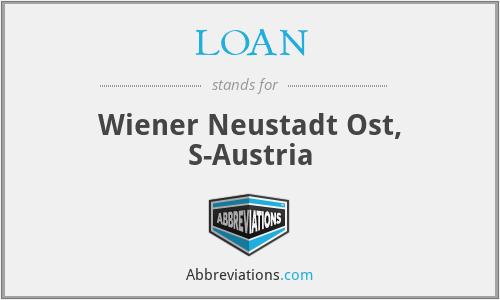 LOAN - Wiener Neustadt Ost, S-Austria